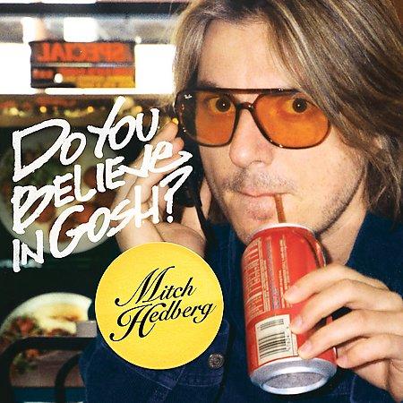 DO YOU BELIEVE IN GOSH BY HEDBERG,MITCH (CD)