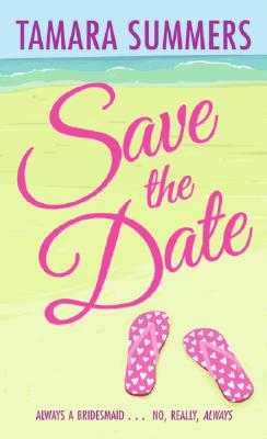 Save the Date By Summers, Tamara