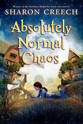 Absolutely Normal Chaos By Creech, Sharon