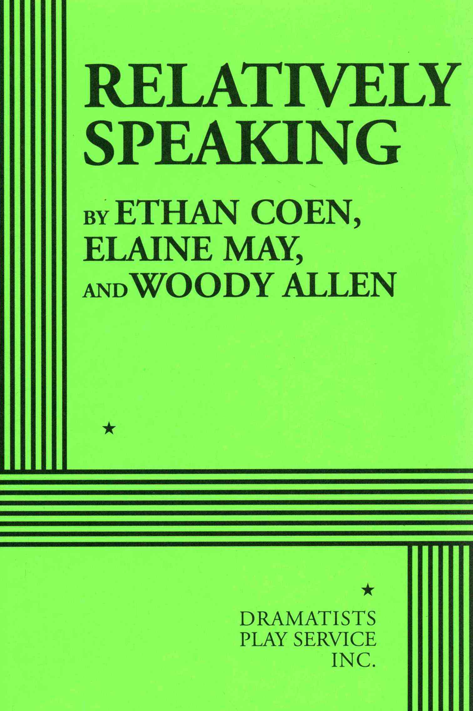 Relatively Speaking By Coen, Ethan/ May, Elaine/ Allen, Woody